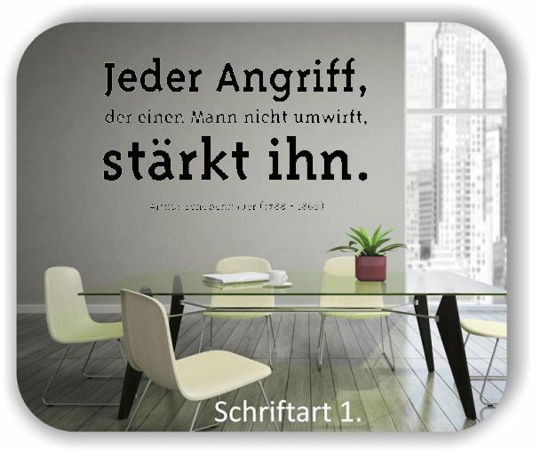 Wandtattoos - Sprüche & Zitate - Jeder Angriff, der einen Mann nicht...
