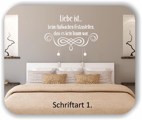 Wandtattoos - Sprüche & Zitate - Liebe ist...beim Aufwachen