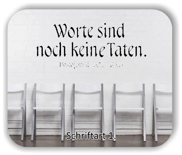Wandtattoos - Sprüche & Zitate - Worte sind noch keine Taten