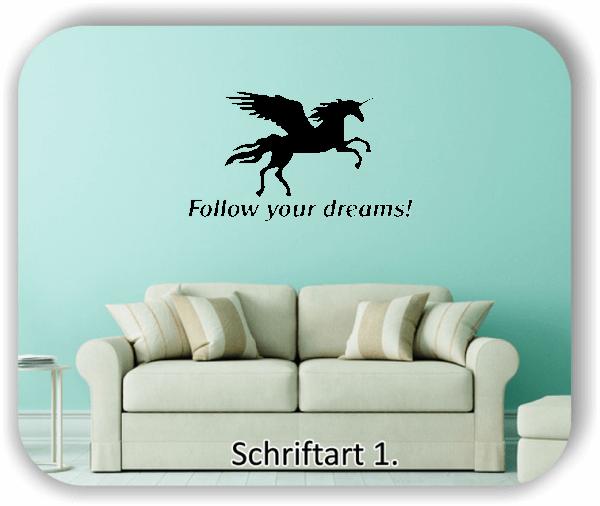 Wandtattoos Spruch - Follow your dreams!