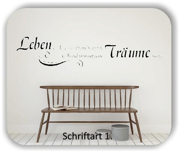 Wandtattoos - Sprüche & Zitate - Leben ist das, was einem...
