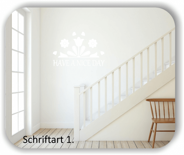 Wandtattoos Spruch - Have a nice day