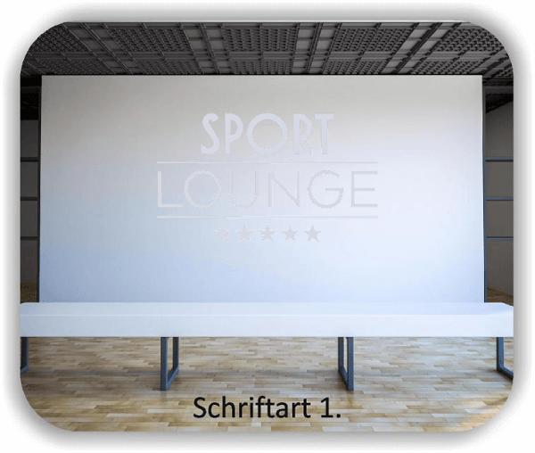 Wandtattoos Spruch - Sport Lounge