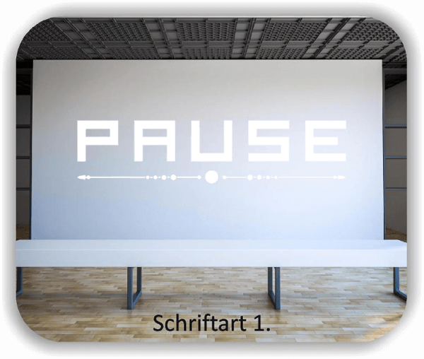 Wandtattoos – Spruch Pause