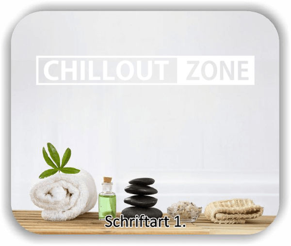 Wandtattoos – Spruch – Chillout Zone