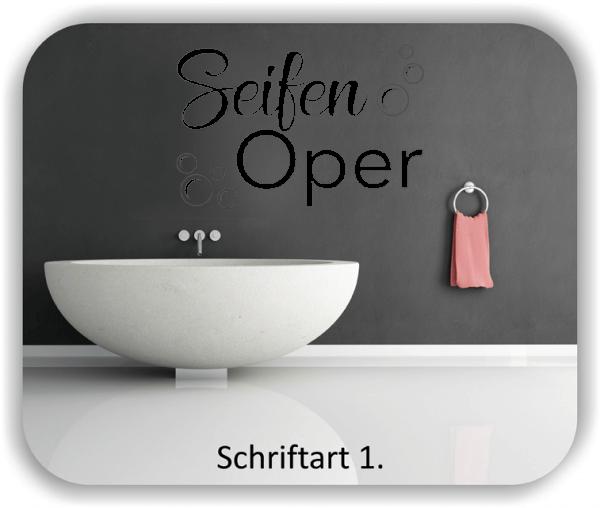 Wandtattoos Spruch - Seifen Oper