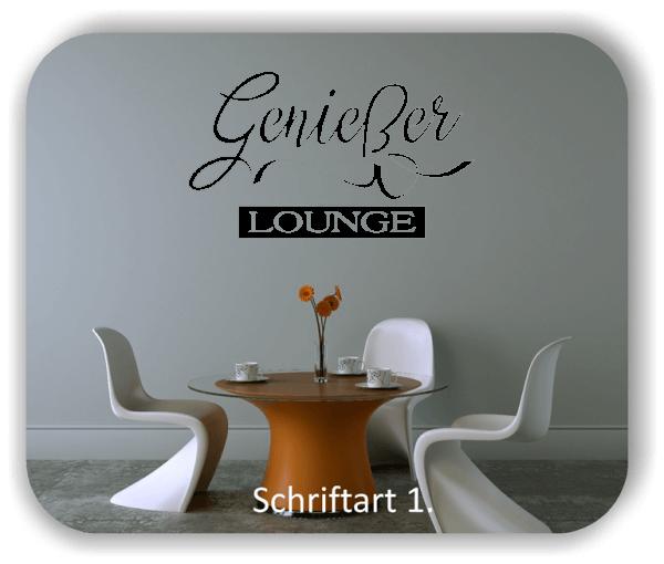 Wandtattoos Spruch - Genießer Lounge