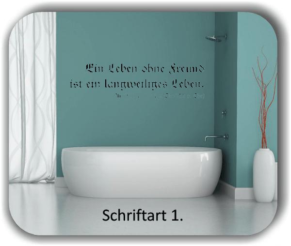 Wandtattoos - Sprüche & Zitate – Ein Leben ohne Freund ist...
