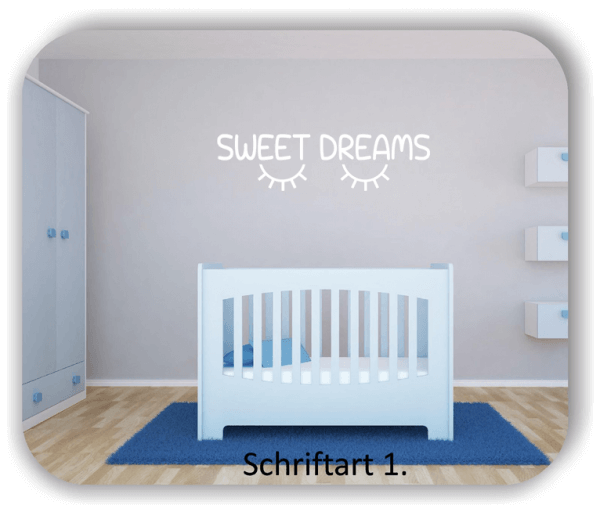 Wandtattoos – Spruch Sweet Dreams