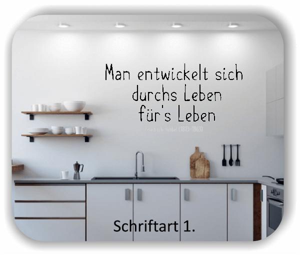 Wandtattoos - Sprüche & Zitate - Man entwickelt sich durchs...