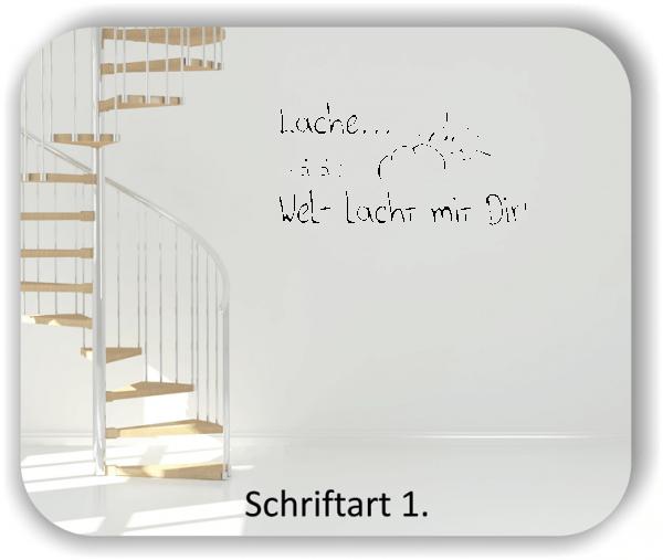 Wandtattoos - Sprüche & Zitate - Lache und die Welt lacht mit dir