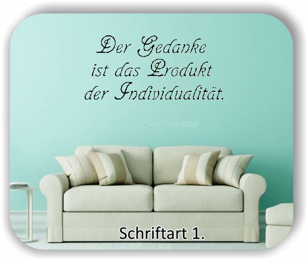 Wandtattoos - Sprüche & Zitate - Der Gedanke ist das Produkt der...