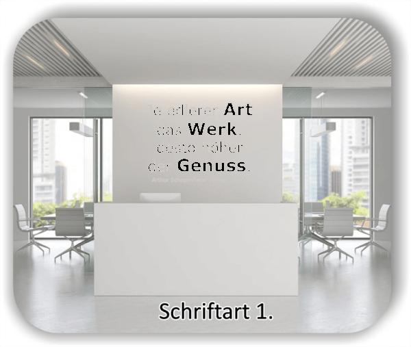 Wandtattoos - Sprüche & Zitate - Je edlerer Art das Werk...