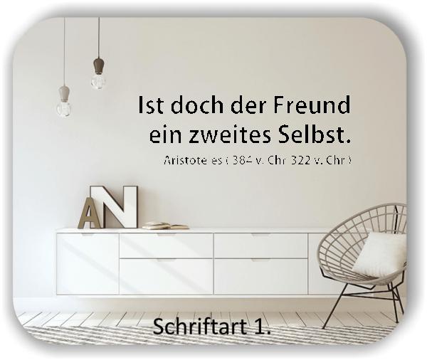 Wandtattoos - Sprüche & Zitate - Ist doch der Freund ein...