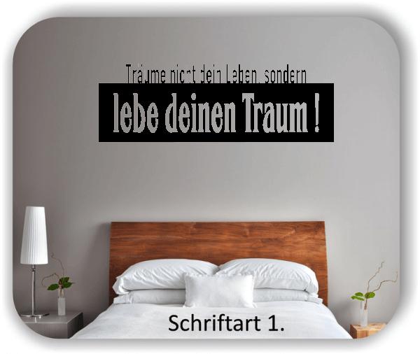 Wandtattoos - Sprüche & Zitate - Träume nicht dein Leben...