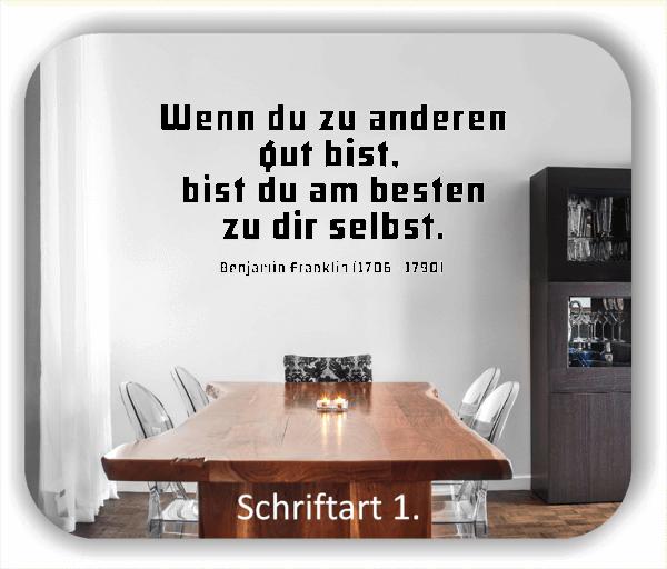 Wandtattoos - Sprüche & Zitate - Wenn du zu anderen gut bist...