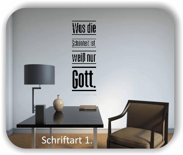 Wandtattoos – Sprüche & Zitate - Was die Schönheit ist, weiß nur...