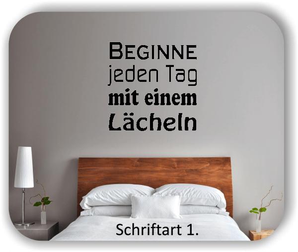 Wandtattoos – Sprüche & Zitate – Beginne jeden Tag mit...