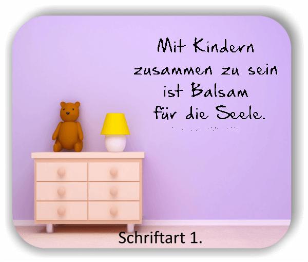 Wandtattoos - Sprüche & Zitate - Mit Kindern zusammen zu sein ist...