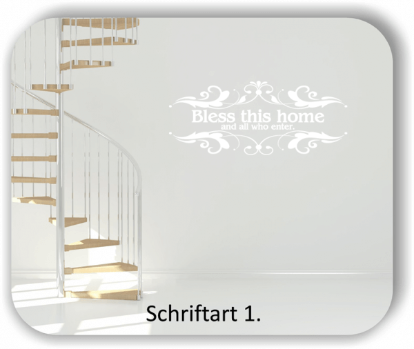 Wandtattoos - Sprüche & Zitate - Bless this home and...