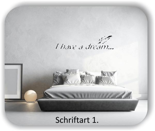 Wandtattoos - Sprüche & Zitate - I have a dream...