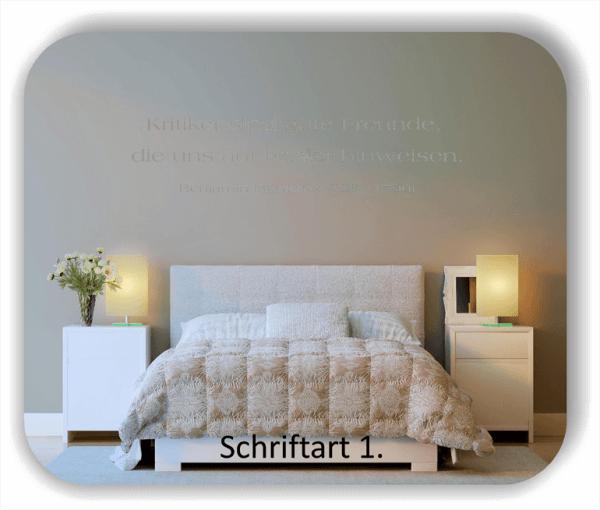 Wandtattoos - Sprüche & Zitate - Kritiker sind gute Freunde...