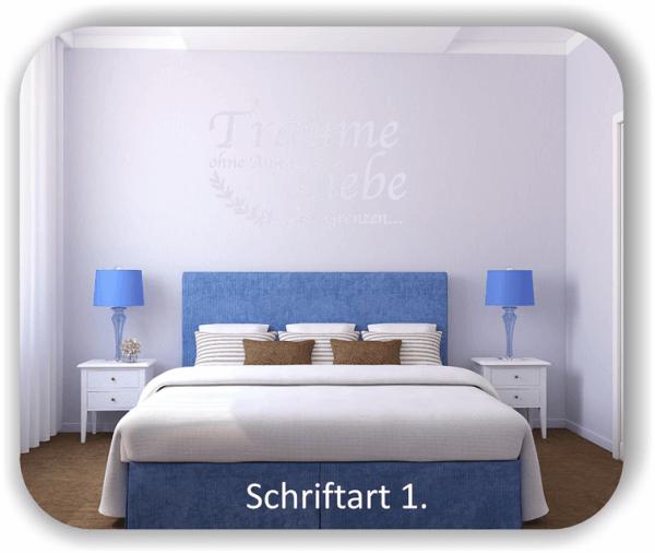 Wandtattoos - Sprüche & Zitate - Träume ohne Angst, Liebe...