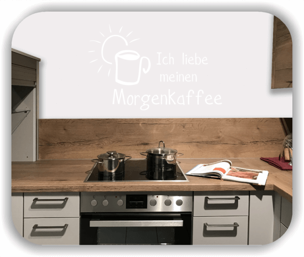 Wandtattoos Spruch Küche - Ich liebe meinen Morgenkaffee