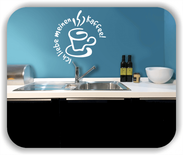Wandtattoos Spruch Küche - Ich liebe meinen Kaffee!