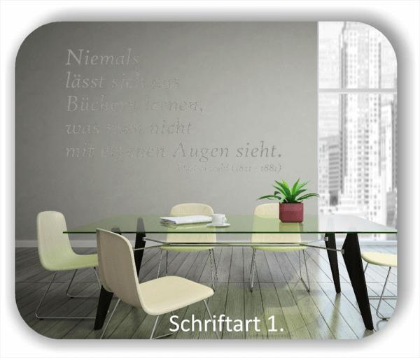 Wandtattoos - Sprüche & Zitate - Niemals lässt sich aus Bücher lernen, was...