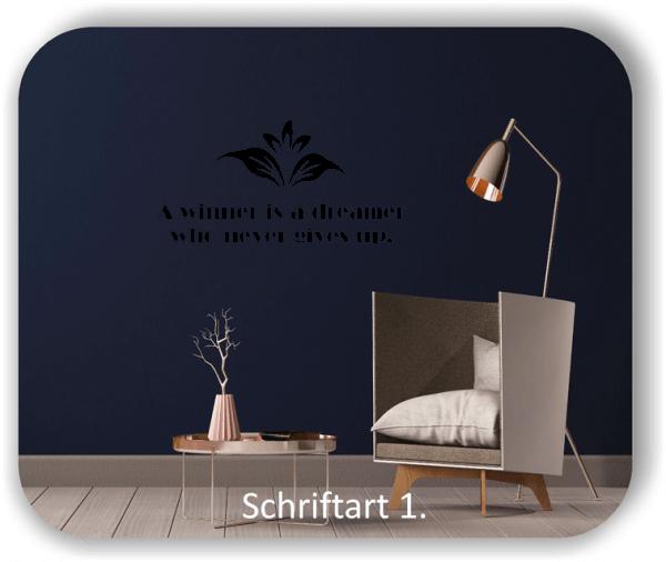Wandtattoos - Sprüche & Zitate - A winner is a...