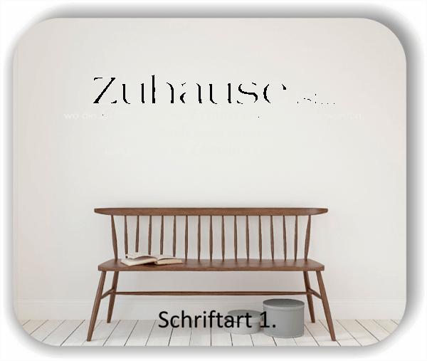 Wandtattoos - Sprüche & Zitate - Zuhause ist...wo die Liebe...